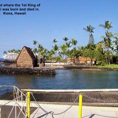 The 1st King of Hawaii's hut in Kona