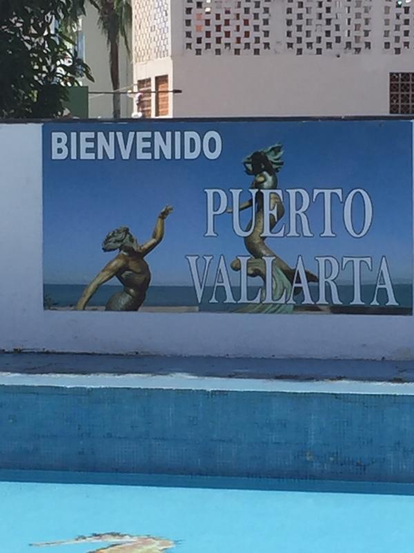 Puerto Vallarta, Mexico - Welcome area