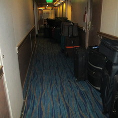 Luggage in Hall way all day embarkation